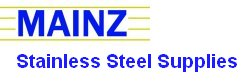 Mainz Stainless Steel Supplies